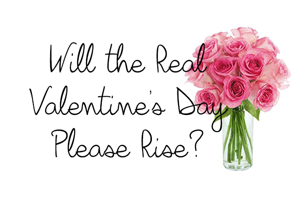 real-valentines-day-please-rise