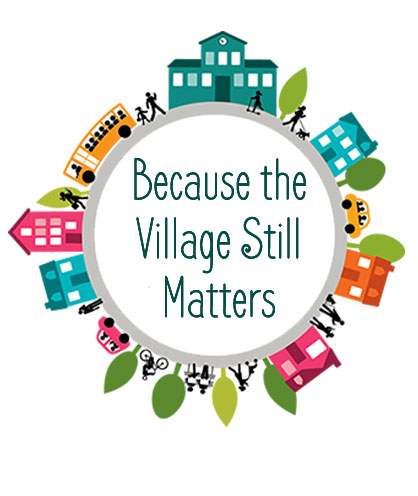 Because-the-Village-Still-Matters2