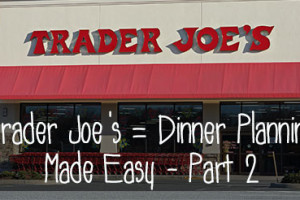 Trader-Joe's--Dinner-Planning-Made-Easy---Part-2