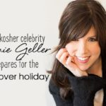 How kosher celebrity Jamie Geller prepares for the Passover holiday