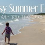 Easy Summer Fun With Your Little Ones
