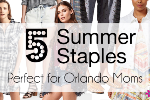 5-summer-staples-for-Orlando-Moms