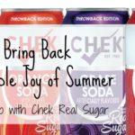Bring Back a Simple Joy of Summer: Go Retro with Chek Real Sugar