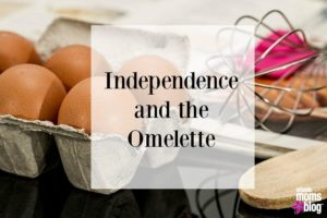 Independence and the Omelette