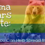 Mama Bears Unite: Ways You Can Help Spread the Love