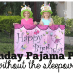 A Birthday Pajama Party…Without the Sleepover!