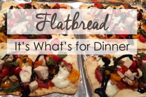 Flatbread-It's-What's-for-Dinner