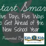 Start Smart: Five Days, Five Ways to Get Ahead of the New School Year