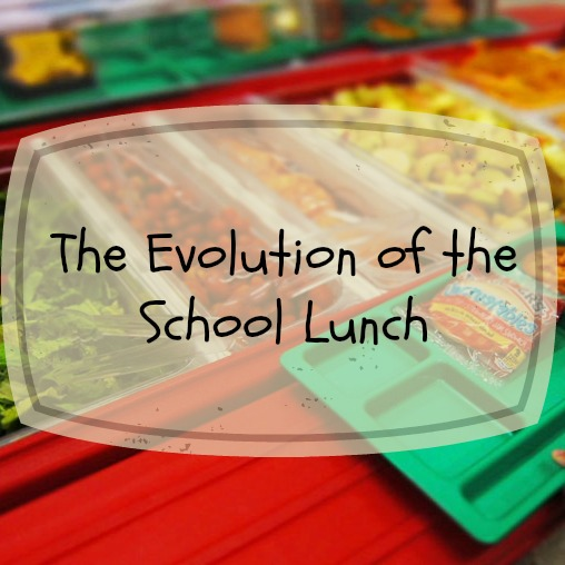 The Evolution of the School Lunch square