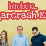 Introducing…Sugarcrash Kids!