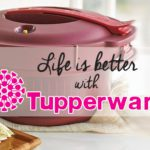 Life Is Easier With Tupperware!