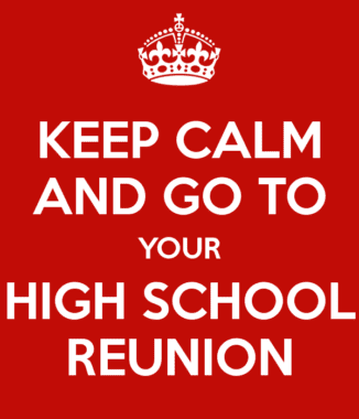 keep-calm-and-go-to-your-high-school-reunion-10