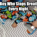 The Boy Who Stops Breathing. Every Night.
