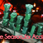 'Tis the Season…for Accidents