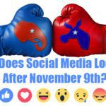 What Does Social Media Look Like After November 9?