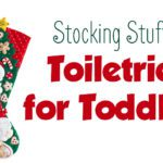 Toiletries for Toddlers (and their Stockings)