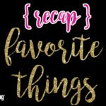 #OMBFavoriteThings2017 {Recap}
