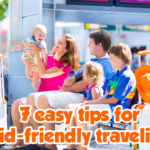 How to make traveling kid-friendly in 7 easy tips