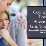 Coping with Loss: Advice from Grief Therapists