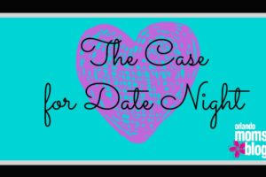 The Case for Date Night featured image