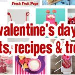 Valentine's Day Crafts, Recipes & Treats