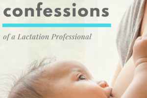 Confessions-of-Lactation-Professional
