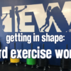 Getting-in-Shape-Hard-Exercise-Works
