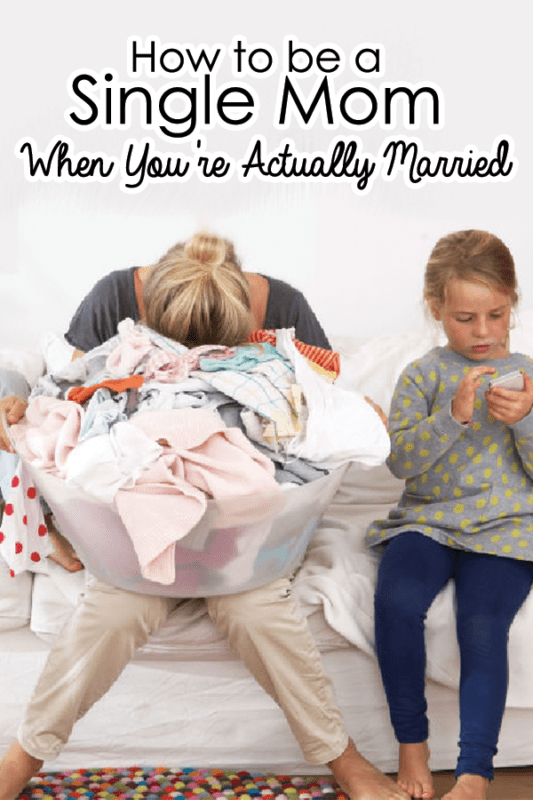 How to be a single mom when you're actually married