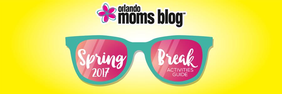 Orlando Moms Blog Spring Break