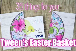 35-things-for-Tweens-Easter-Basket-2