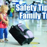 Safety Tips for Family Trips
