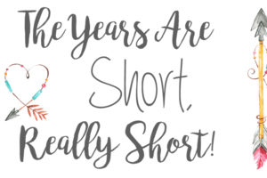 The-Years-Are-Short,-Really-Short