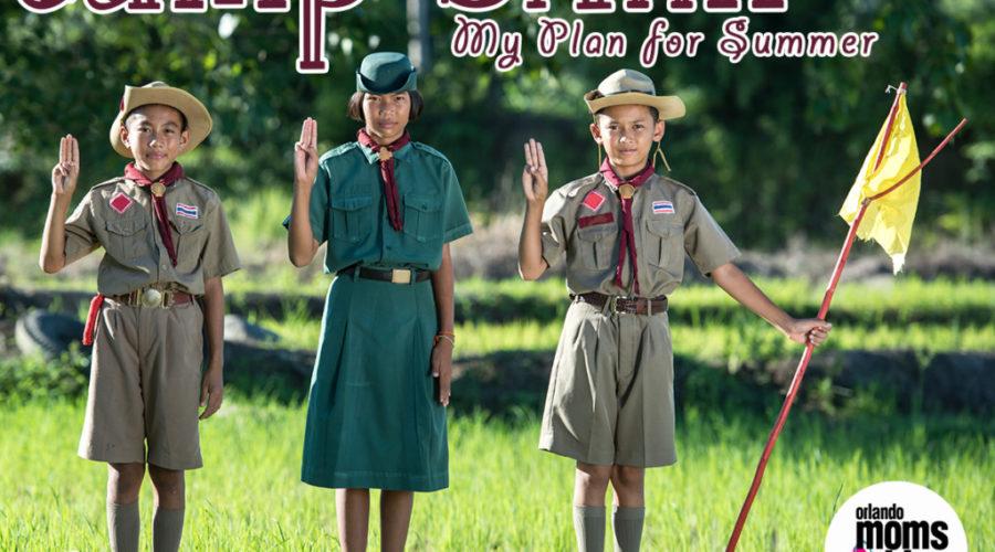 Camp SAHM: My Plan for Summer