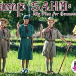 Camp SAHM : My Plan for Summer