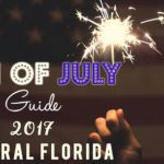 2017 Central Florida Fourth of July Guide