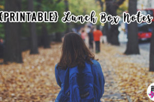{PRINTABLE} Lunch Box Notes