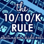 The 10/10/K Rule for Posting Pictures of your Children Online