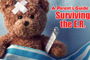 A-Parent's-Guide-to-Surviving-the-ER