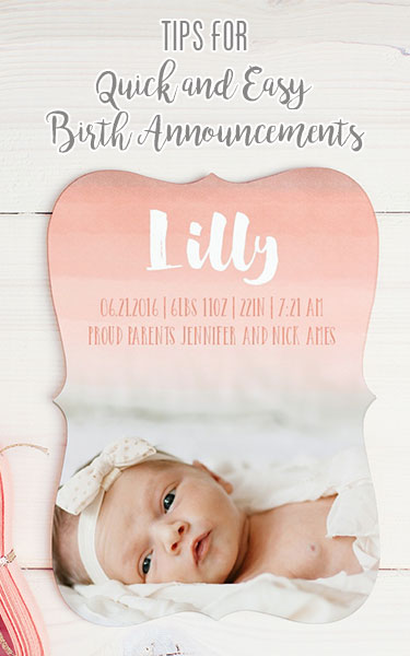 Tips for Quick and Easy Birth Announcements