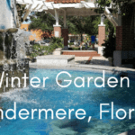 Moving to Winter Garden / Windermere, Florida