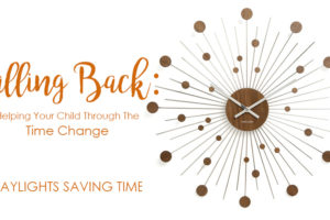 Falling-Back-Helping-Your-Child-Through-The-Time-Change