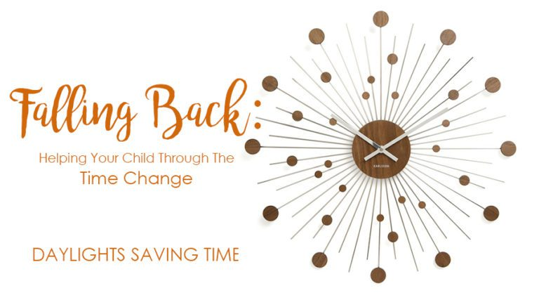 Falling Back: Helping Your Child Through The Time Change