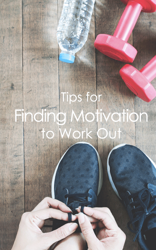 Tips for Finding Motivation to Work Out