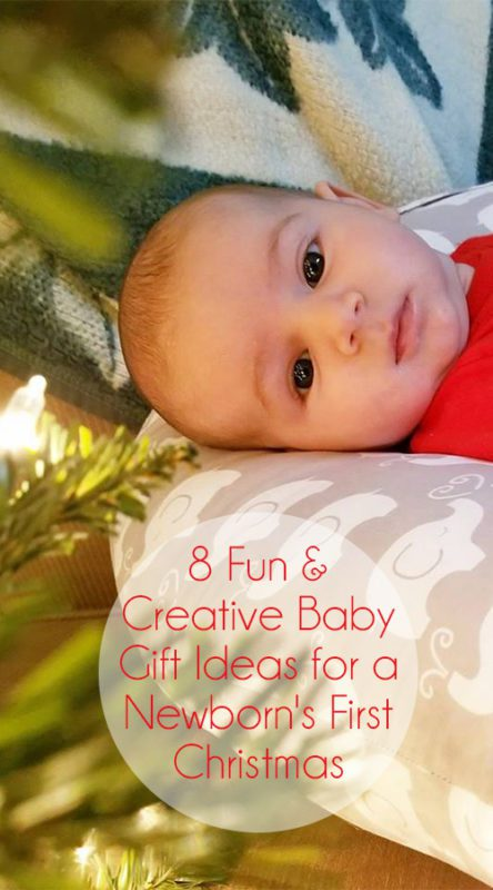 Here are 8 baby gift ideas that you (and your little one) can appreciate.  sc 1 st  Orlando Moms Blog - City Moms Blog Network & 8 Fun and Creative Baby Gift Ideas for a Newbornu0027s First Christmas