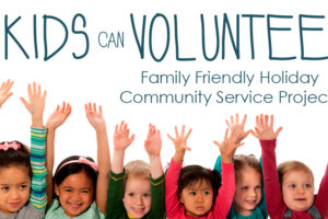 Best-Family-Friendly-Holiday-Community-Service-Projects