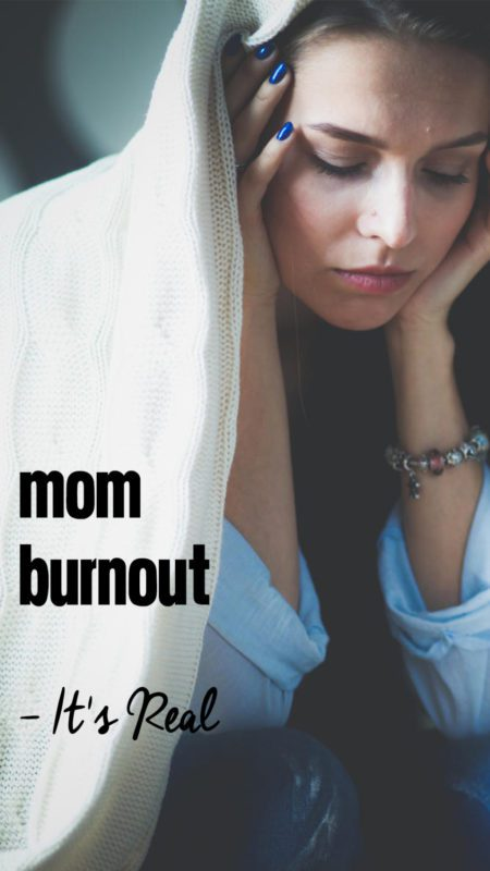 Mom Burnout - It's Real