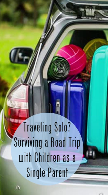 Traveling Solo? Surviving a Road Trip with Children as a Single Parent