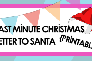 Last Minute Christmas Letter to Santa {PRINTABLE}
