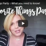 Favorite Things Party Details!