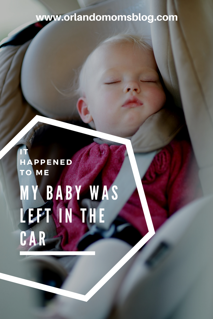 It Happened to Me: My Baby Was Left in The Car
